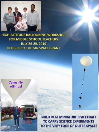High-altitude Ballooning workshop for middle school teachers July 26-29, 2010