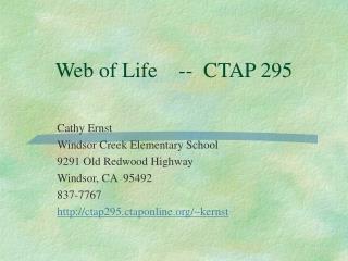 Web of Life    --  CTAP 295