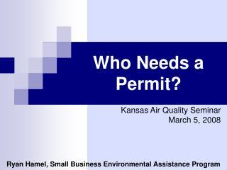Who Needs a Permit