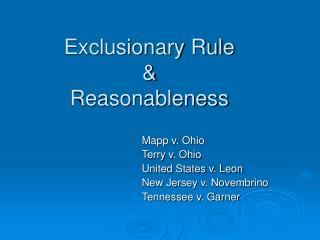 Exclusionary Rule & Reasonableness