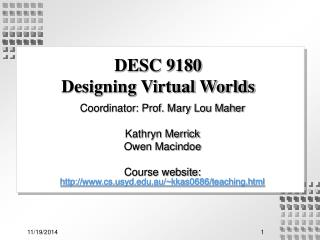 DESC 9180  Designing Virtual Worlds