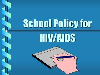 School Policy for HIV/AIDS