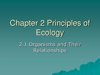 Chapter 2 Principles of Ecology
