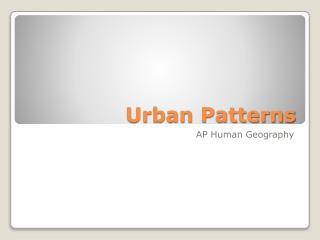 Urban Patterns