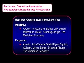 Presenters' Disclosure Information: Relationships Related to this Presentation