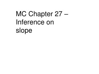 MC Chapter 27 – Inference on slope