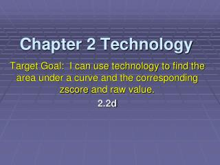 Chapter 2 Technology