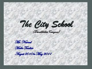 The City School (Darakhshan Campus)