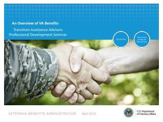 An Overview of VA Benefits