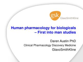 Human pharmacology for biologicals   First into man studies