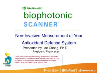 Non-Invasive Measurement of Your Antioxidant Defense System