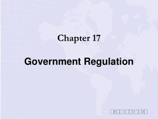 Chapter 17 Government Regulation
