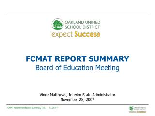 FCMAT REPORT SUMMARY Board of Education Meeting