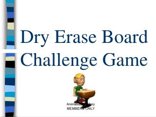 Dry Erase Board Challenge Game