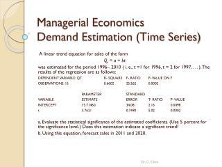 Managerial Economics  Demand Estimation (Time Series)