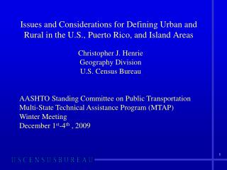 Issues and Considerations for Defining Urban and Rural in the U.S., Puerto Rico, and Island Areas