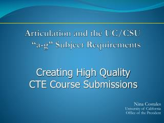 Articulation and the UC/CSU �a-g� Subject Requirements