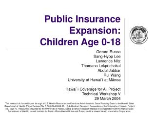 Public Insurance Expansion: Children Age 0-18