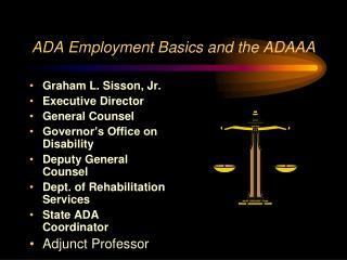 ADA Employment Basics and the ADAAA