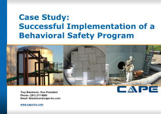 Case Study: Successful  Implementation of a Behavioral Safety  Program