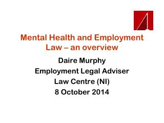 Mental Health and Employment Law � an overview