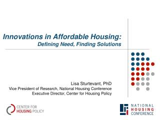 Innovations in Affordable Housing: Defining Need, Finding Solutions