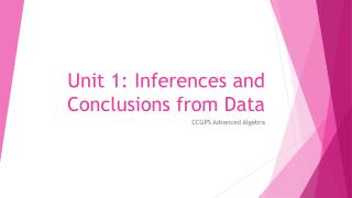 Unit 1: Inferences and Conclusions from Data