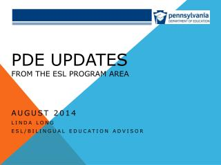 PDE Updates from the ESL Program Area