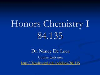 Honors Chemistry I 84.135