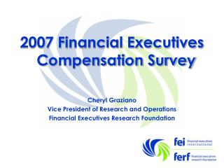 2007 Financial Executives Compensation Survey