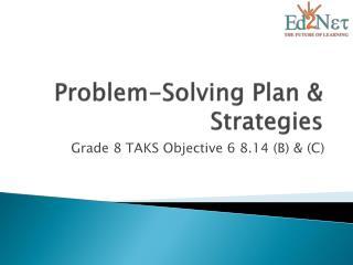 Problem-Solving Plan & Strategies