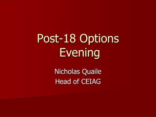 Post-18 Options  Evening