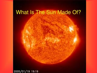 What Is The Sun Made Of?