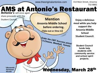 Enjoy a delicious meal while you help  support the  Ansonia Middle School  Student Council.