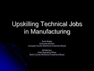 Upskilling Technical Jobs in Manufacturing