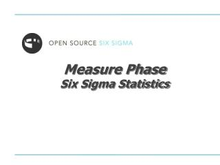 Measure Phase Six Sigma Statistics