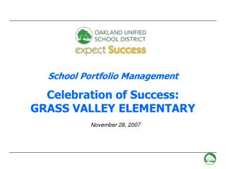School Portfolio Management Celebration of Success:  GRASS VALLEY ELEMENTARY