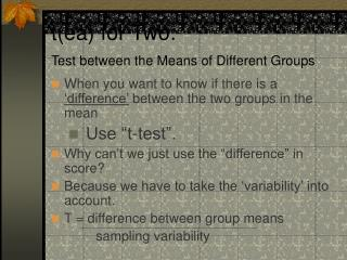 t(ea) for Two:  Test between the Means of Different Groups