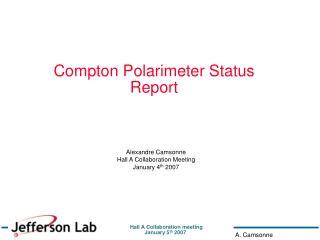 Compton Polarimeter Status Report