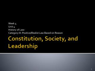 Constitution, Society, and Leadership