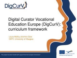 Digital Curator Vocational Education Europe (DigCurV):  curriculum framework