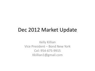Dec 2012 Market Update