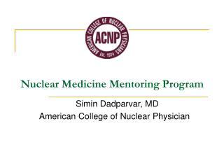 Nuclear Medicine Mentoring Program