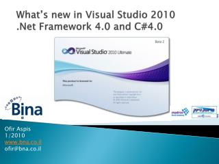What's new in Visual Studio 2010 .Net  Framework 4.0 and C#4.0