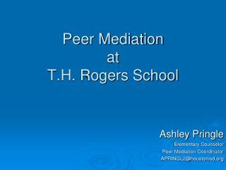 Peer Mediation at T.H. Rogers School