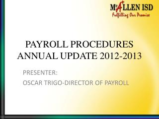 PAYROLL PROCEDURES ANNUAL UPDATE 2012-2013