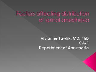 Factors affecting distribution of spinal anesthesia