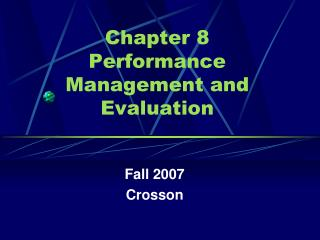 Chapter 8  Performance Management and Evaluation