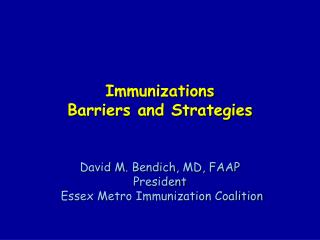 Immunizations Barriers and Strategies