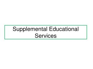 Supplemental Educational Services